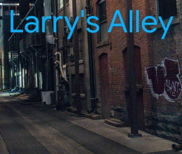 Larry's Alley